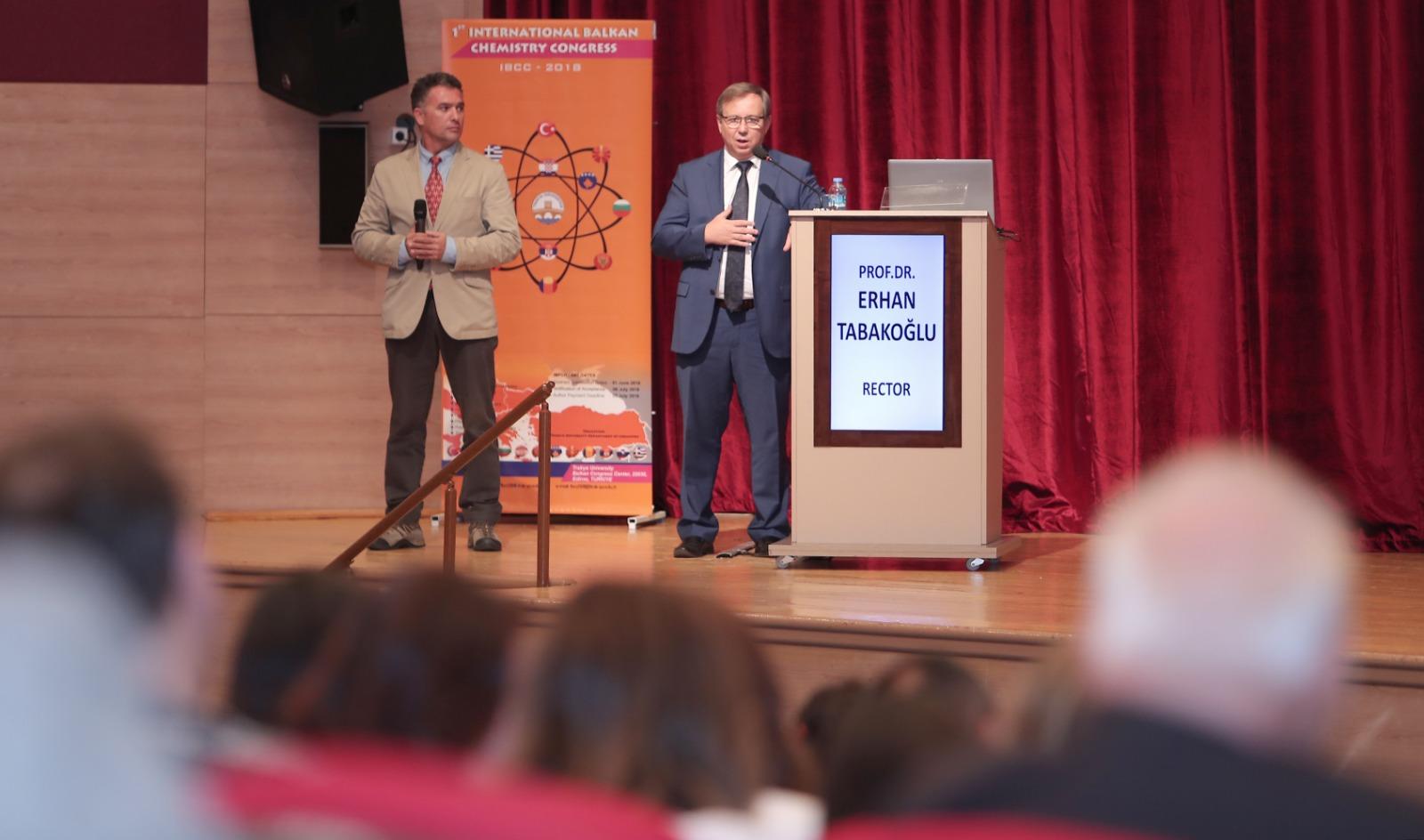 1.Uluslararası Balkan Kimya Kongresi Trakya Üniversitesi'nde Başladı.