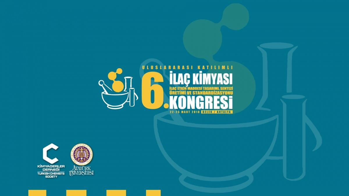 6. İlaç Kimyası Kongresi 22-25 Mart 2018'de Antalya'da Yapılacak