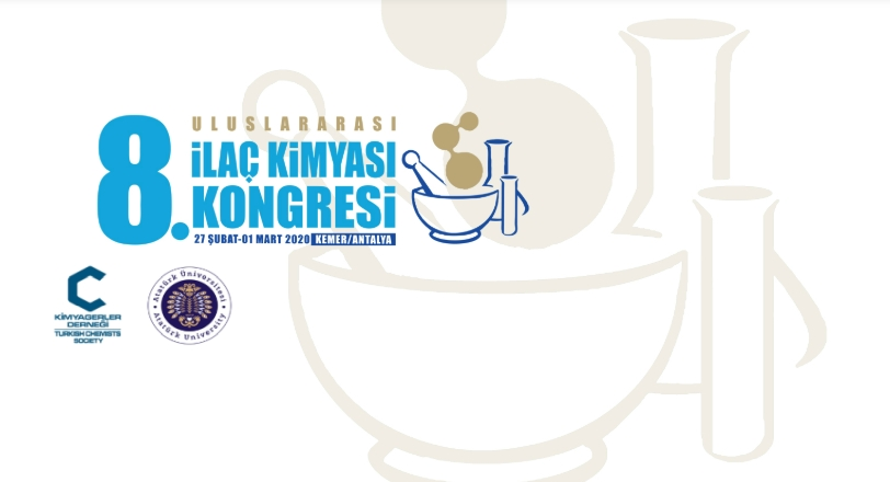 8. Uluslararası İlaç Kimyası Kongresi 27 Şubat-1 Mart 2020'de Antalya'da Yapılacak