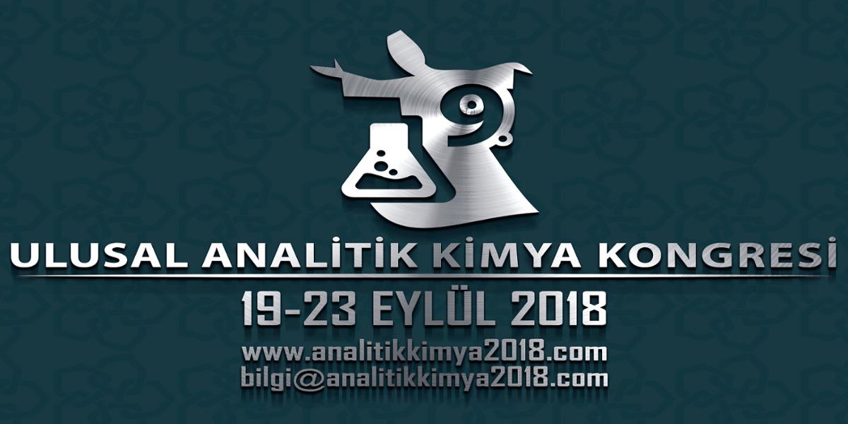 9. Ulusal Analitik Kimya Kongresi 19-23 Eylül 2018 Tarihleri Arasında Konya'da Gerçekleştirilecek.