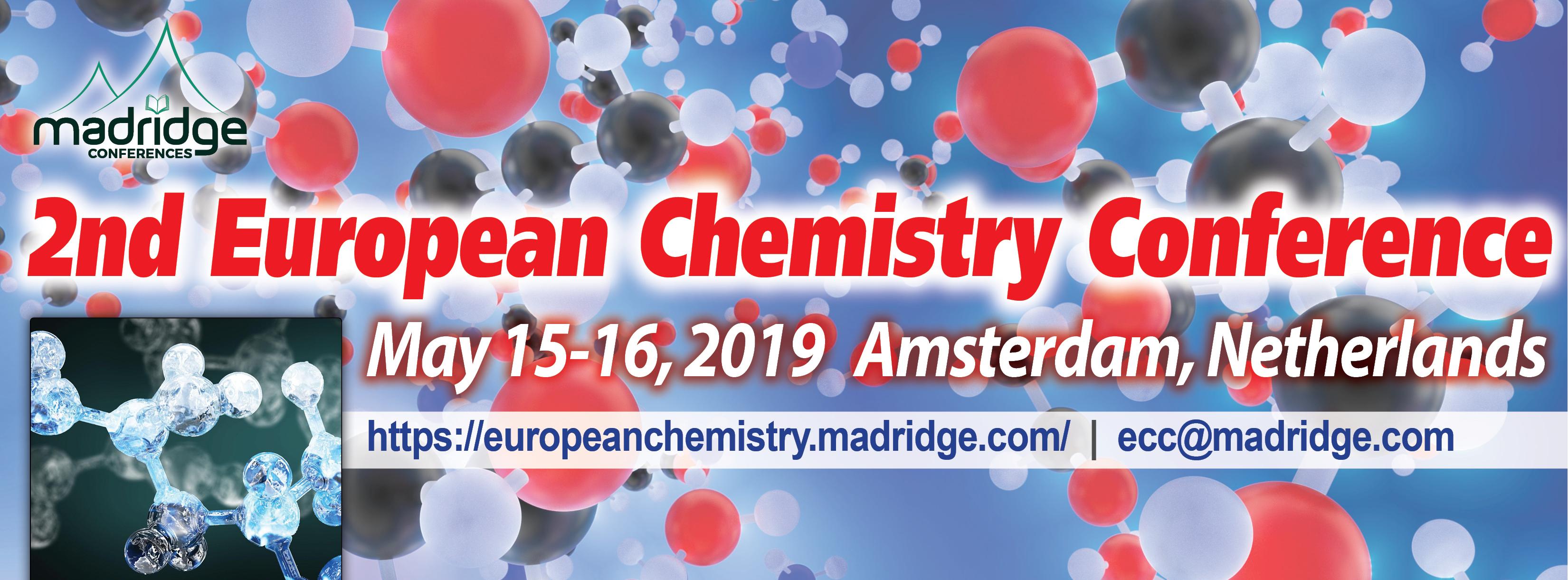 2. Avrupa Kimya Konferansı (ECC-2019) 15-16 Mayıs 2019 Tarihlerinde Yapılacak