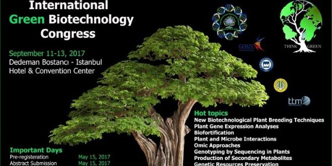 Yeşil Biyoteknoloji Kongresi 11-13 Eylül'de İstanbul'da Yapılacak